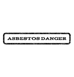 Asbestos danger watermark stamp vector