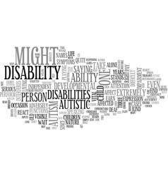 Autism a difficult developmental disability text vector