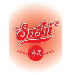 calligraphic inscription sushi on red background p vector image