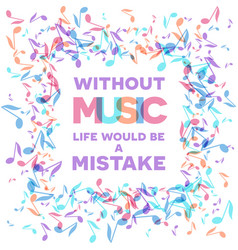 colorful music quote notes background vector image