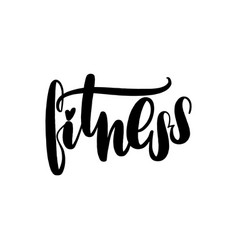 fitness handwritten lettering card typographic vector image