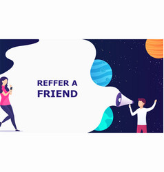 man with megaphone concept refer a friend vector image