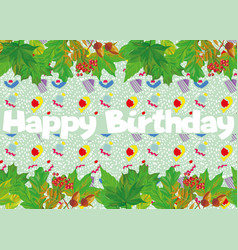 slogan happy birthday green leaves cartoon vector image