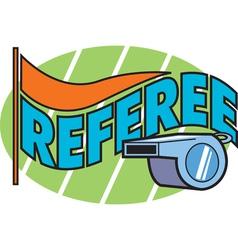 Referee vector image vector image