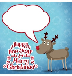 Reindeer with speech bubble happy new year and vector