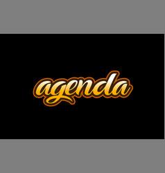 agenda word text banner postcard logo icon design vector image