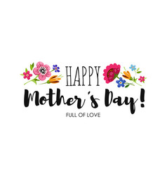 Banner happy mothers day with flowers lettering vector