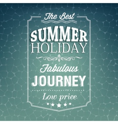 Best summer holiday typography background vector