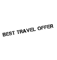 Best Travel Offer rubber stamp vector