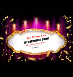 show must go on banner vector image