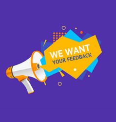 we want feedback concept ad poster card with vector image