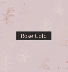 Background with rose gold imitation for printing vector