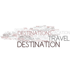 Destinations word cloud concept vector