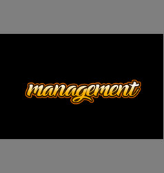 management word text banner postcard logo icon vector image