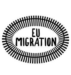 Eu migration stamp on white vector