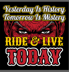 eyesride live today yesterday is history hand vector image