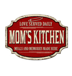 Moms kitchen vintage rusty metal sign vector