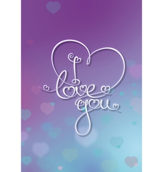 Valentines Card I Love You Purple Blue vector image