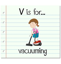 Flashcard letter V is for vacuuming vector