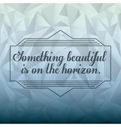 motivational message design vector image