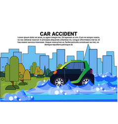 car in water flood accident on road with vehicle vector image