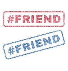 Hashtag friend textile stamps vector
