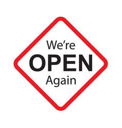 We are open business sticker sign for unlock vector
