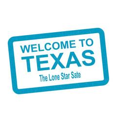 Welcome to texas vector