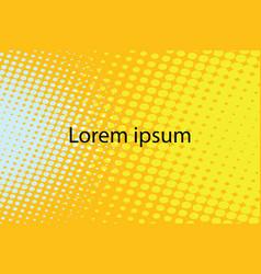 lorem ipsum yellow abstract pop art retro vector image