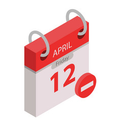 restricted calendar date icon isometric style vector image