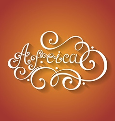 Fancy lettering design vector