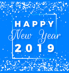 happy new year postcard happy new year 2019 text vector image