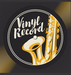 music poster with vinyl record and saxophone vector image