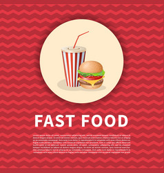 burger and soda cup poster cute cartoon colored vector image vector image