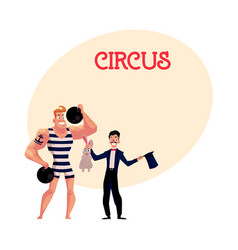 Circus performers - strongman and magician vector