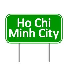 Ho Chi Minh City road sign vector