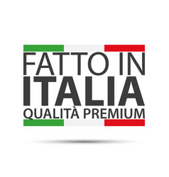 made in italy premium quality simple symbol vector image