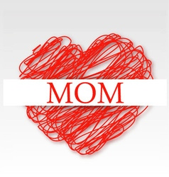 MOM on a red scribbled heart vector image