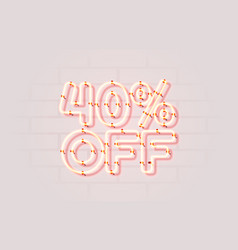 Neon 40 off sale banner sign board promotion vector