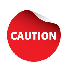 red sticker and text caution vector image