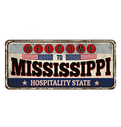 Welcome to mississippi vintage rusty metal sign vector