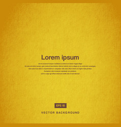Background design texture of the old paper yellow vector