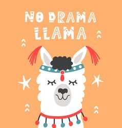 No drama llama hand drawn poster vector