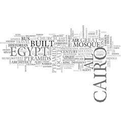 Why cairo is a city of charm and mystique text vector