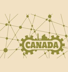 canada word build in gear vector image vector image
