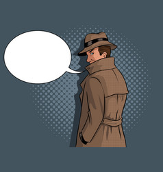 spy in raincoat and hat pop art vector image
