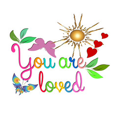 you are loved colorful love background floral vector image