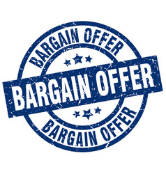 Bargain offer blue round grunge stamp vector