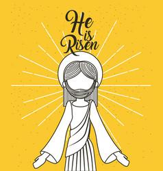 he is risen jesus christ religious poster vector image