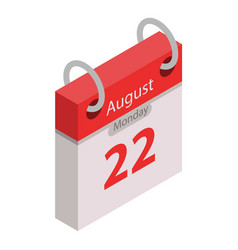 calendar 22 august holiday icon isometric style vector image